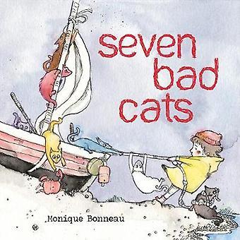 Seven Bad Cats by Bonneau - 9781492657101 Book