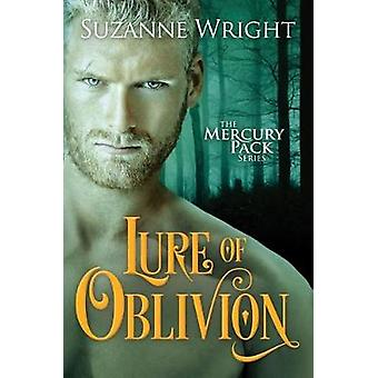 Lure of Oblivion by Suzanne Wright - 9781542049726 Book