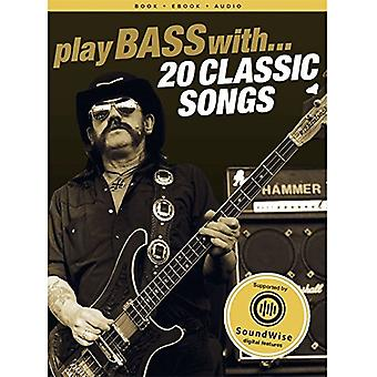 Play Bass With 20 Classic Songs - 9781785586002 Book