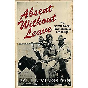 Afwezig zonder verlof: de privé-oorlog van particuliere Stanley Livingston