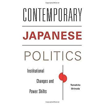 Moderne japansk politik: Institutionelle ændringer og magt forskydninger (moderne Asien i verden)