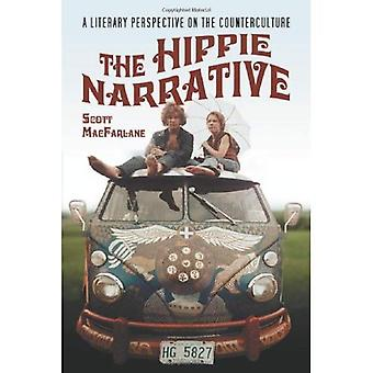 The Hippie Narrative: A Literary Perspective on the Counterculture