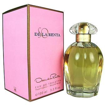 SO De La Renta von Oscar de La Renta 3.3 oz EDT Spray