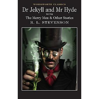 Dr. Jekyll and Mr. Hyde (Wordsworth Classics) (Wadsworth Collection) (Paperback) by Stevenson Robert Louis
