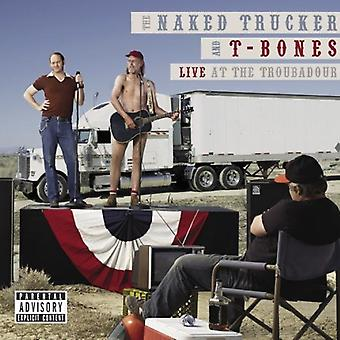 Naked Trucker & T-Bones - Live at the Troubadour [CD] USA import