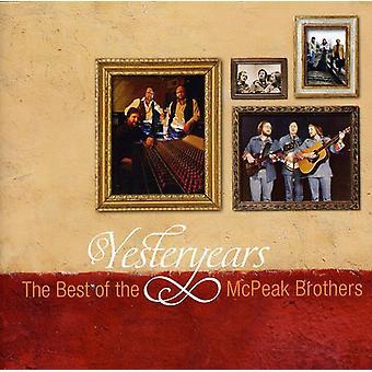 McPeak brødre - Yesteryears: The Best of McPeak brødre [CD] USA importen