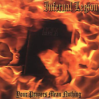 Infernal Legion - Your Prayers Mean Nothing [CD] USA import