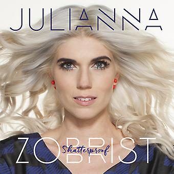 Julianna Zobrist - incassable [CD] USA import