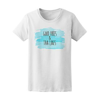 Good Vibes & Tan Lines Tee Women's -Image by Shutterstock