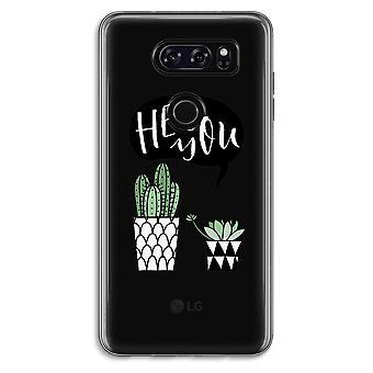 LG V30 Transparent Case - Hey you cactus