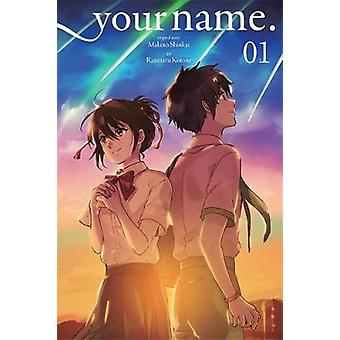 Ihr Name. Band 1 von Makoto Shinkai - Ranmaru Kotone - 978031655855