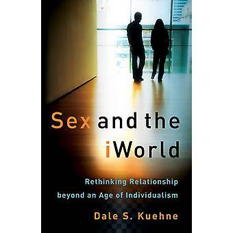 Sexo e o IWorld - repensando a relação além de uma idade de electró