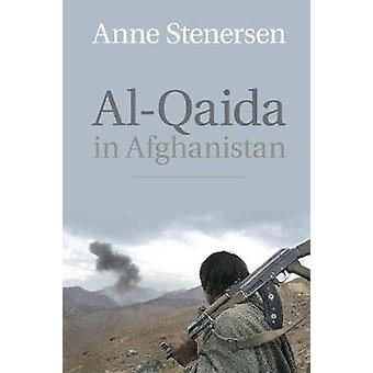 Al-Qaida in Afghanistan by Anne Stenersen - 9781107427761 Book