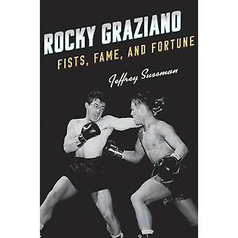Rotsachtige Graziano - vuisten - roem- en fortuin door Jeffrey Sussman - 97815