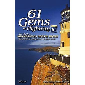 61 Edelsteine auf Highway 61 - A Guide to Minnesota North Shore - aus Brunnen