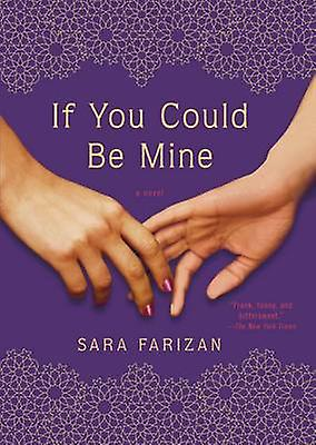 If You Could be Mine by Sara Farizan - 9781616204556 Book