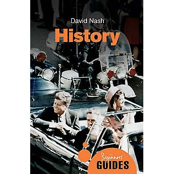 History - A Beginner's Guide by David Nash - 9781780748023 Book