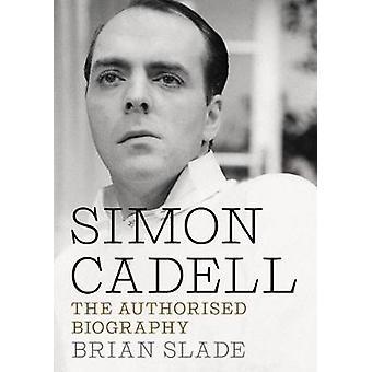Simon Cadell - la biographie autorisée par Brian Slade - 978178155679