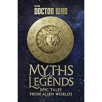 Doctor Who - mitos y leyendas por Richard Dinnick - libro 9781785942495