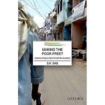 Att göra fattiga gratis?: Indiens unikt identifieringsnummer