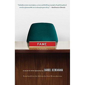 Fame: En roman i nio episoder