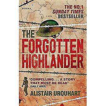 De vergeten Highlander: Mijn ongelooflijke verhaal van overleven tijdens de oorlog in het Verre Oosten