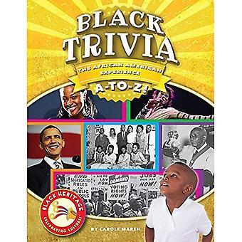 Trivia noir: L'expérience afro-américaine A à Z! (Patrimoine noir)