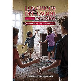 El Misterio de La Casa Amarilla (Spanish Edition) (Boxcar Children Mysteries)