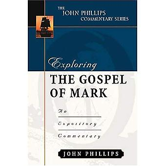 Utforska Markusevangeliet (John Phillips kommentarserie) (John Phillips kommentarserie)