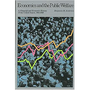 Economie en het openbare welzijn: financiële en economische geschiedenis van de Verenigde Staten, 1914-1946