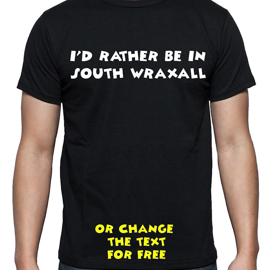 I'd Rather Be In South wraxall Black Hand Printed T shirt