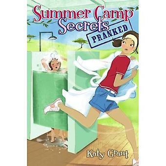 Pranked (Summer Camp Secrets)