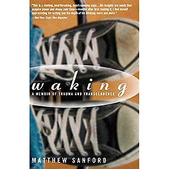 Waking: A Passage into Body