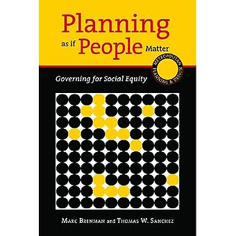 Planning As If People Matter