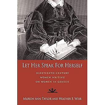 Låt henne talar för sig själv: artonhundratalet kvinnor skriver om kvinnor i Genesis