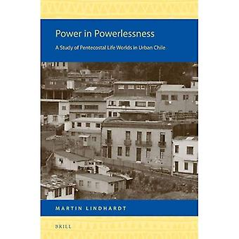 Power in Powerlessness (Religion in the Americas)
