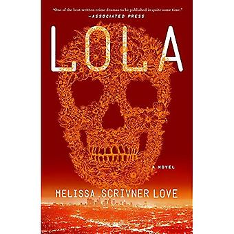 Lola (Lola Vasquez Novels)