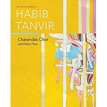 Charandas Chor: And Other Plays