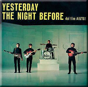 Beatles Yesterday / The Night Before fridge magnet