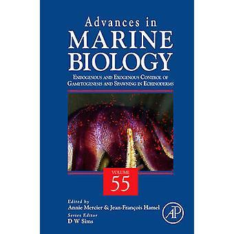 Framsteg inom marinbiologi FiftyFive endogena och exogena volymkontroll könscellsbildning och lekande i tagghudingar av Mercier & Annie