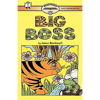 Big Boss ReadyToRead Level 2 with Help by Rockwell & Anne