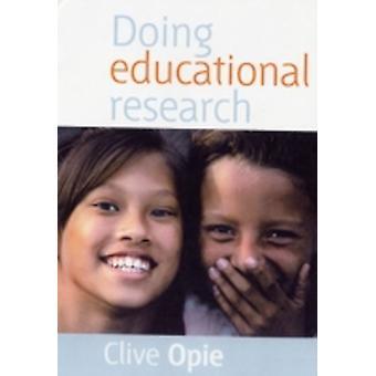 Hacer investigación educativa por Opie y Clive