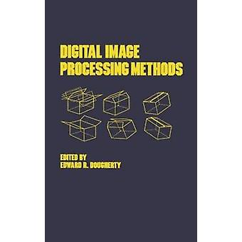 Digital Image Processing methoden door Dougherty & Edward R.