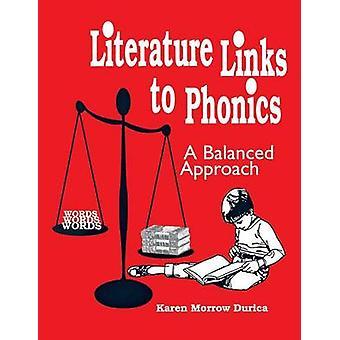 Letteratura Links di Phonics A equilibrato approccio gradi K3 di Durica & Karen Morrow
