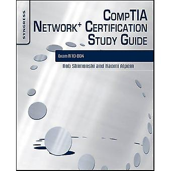 CompTIA Network Certification Study Guide Exam N10004 by Krishnamurthy & Mohan