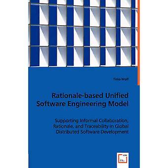 Rationalebased modelo de engenharia de Software pelo lobo & Timo e unificado