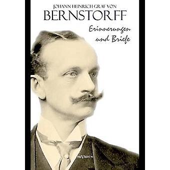Erinnerungen Und Briefe av Bernstorff & Johann Heinrich