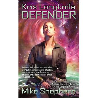 Defender by Mike Shepherd - 9780425253410 Book