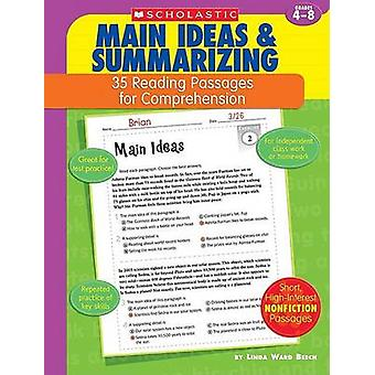 Main Ideas & Summarizing  - Grades 4-8 by Linda Ward Beech - 978043955