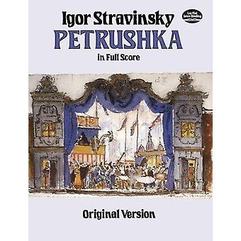 Petrushka in Full Score - Original Version by Igor Stravinsky - 978048